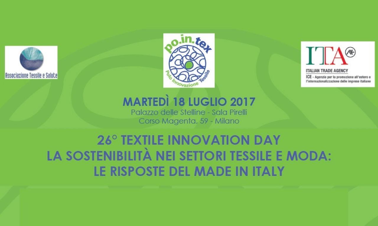 'La sostenibilità nei settori tessili e moda: le risposte del MADE IN ITALY'. Milano, 18 luglio