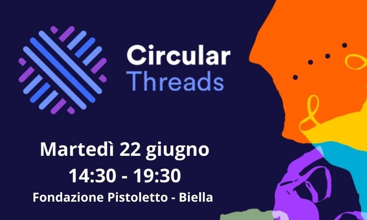 Workshop Circular Threads. Livello di circolarità dell'industria tessile nel Nord Italia.